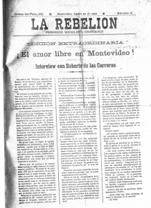 La Rebelión. August 25, 1902, announcing the arrival of free love in Montevideo.